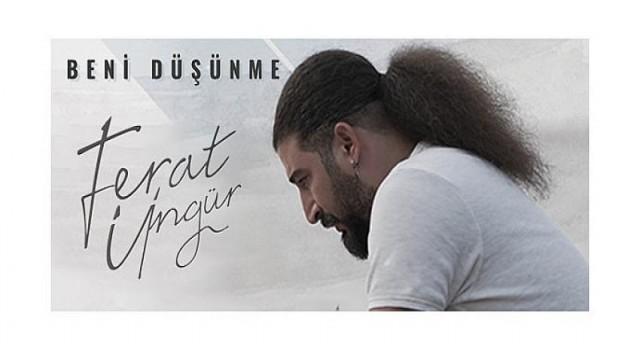 """Ferat Üngür, Beklenen Albümünü Paylaştı: """"Beni Düşünme"""""""